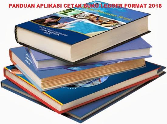 PANDUAN APLIKASI CETAK BUKU LEGGER FORMAT 2018