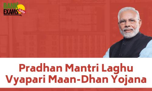Pradhan Mantri Laghu Vyapari Maan-Dhan Yojana