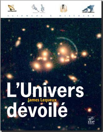 L'Univers dévoilé : Une histoire de l'astronomie de 1910 à aujourd'hui / Gratuitement