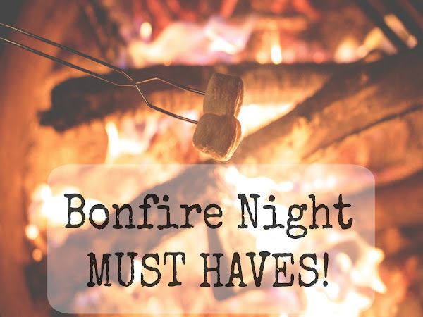Bonfire Night Must Haves!