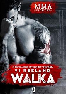Vi Keeland - MMA. Walka || przedpremierowo