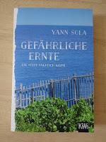 http://sommerlese.blogspot.de/2017/03/gefahrliche-ernte-yann-sola.html