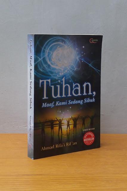TUHAN, MAAF KAMI SEDANG SIBUK, Ahmad Rifa'i Rif'an
