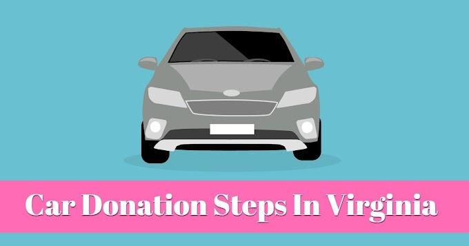 Car Donation Steps In Virginia