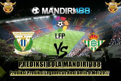 AGEN BOLA - Prediksi Leganes vs Real Betis 9 Mei 2017