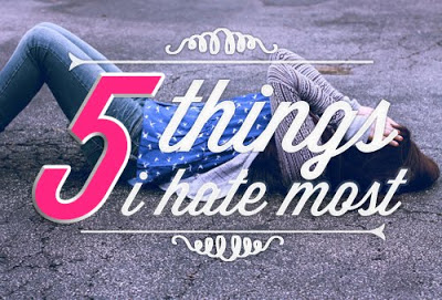 5 Things I Hate The Most | Lenne Zulkiflly