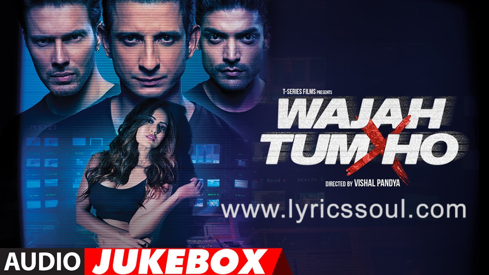 The Maahi Ve lyrics from 'Wajah Tum Ho', The song has been sung by Neha Kakkar, , . featuring Sana Khan, Gurmeet Choudhary, Rajniesh Duggall, Sherlyn Chopra. The music has been composed by Gourov Roshin, , . The lyrics of Maahi Ve has been penned by Kumaar, Dev Kohli,