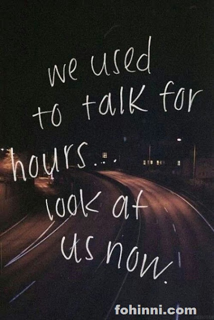 We Talked For Hours Friendship Quotes