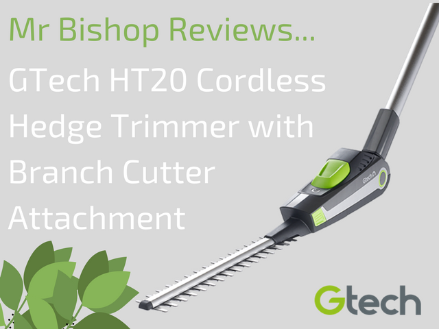 GTech HT20 Cordless Hedge Trimmer review by Mr Bishop