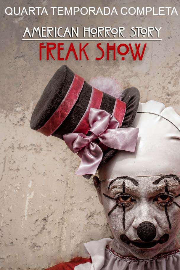 American Horror Story: Freak Show 4ª Temporada Torrent - BluRay 720p Dublado