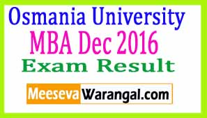 Osmania University MBA Dec 2016 Exam Results