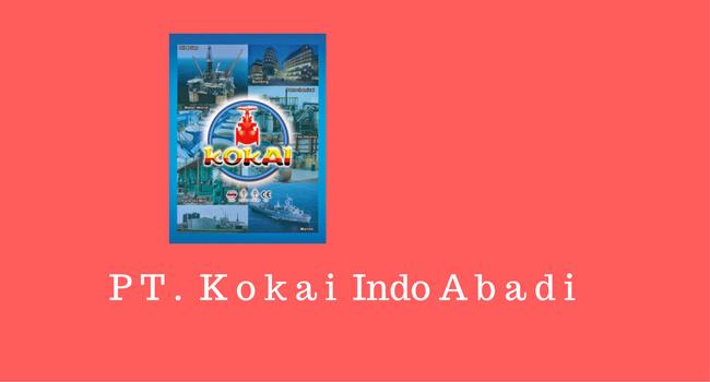 Lowongan Produksi Valve PT Kokai Indo Abadi Desember 2017