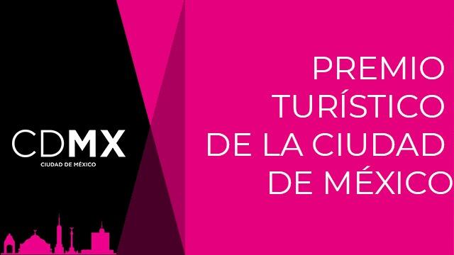 """Convocatoria para Participar en el """"Premio Turístico de la Ciudad de México"""""""