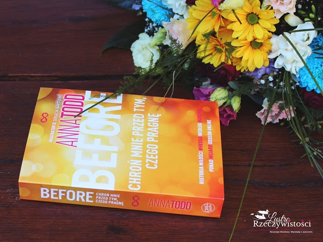 Before – Anna Todd. Totalna strata czasu.