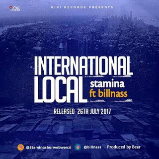 Music Audio : Stamina Ft Bill Nass - International Local : Download
