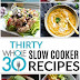 30 Whole30 Slow Cooker Recipes