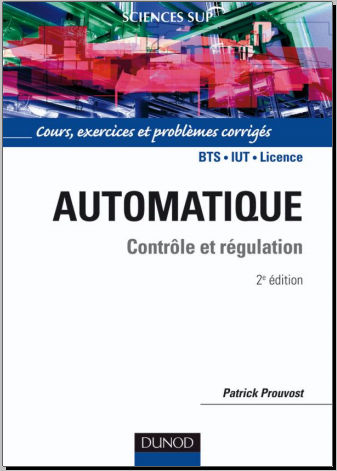 Livre : Automatique - Contrôle et régulation Cours, exercices et problèmes corrigés PDF