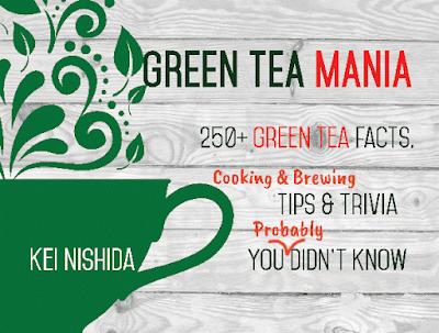Green Tea Mania. Kei Nishida