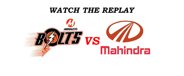 List of Replay Videos Meralco vs Mahindra @ Ynares Center September 24, 2016