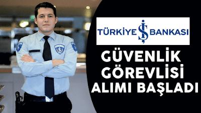 İş Bankası Güvenlik Görevlisi