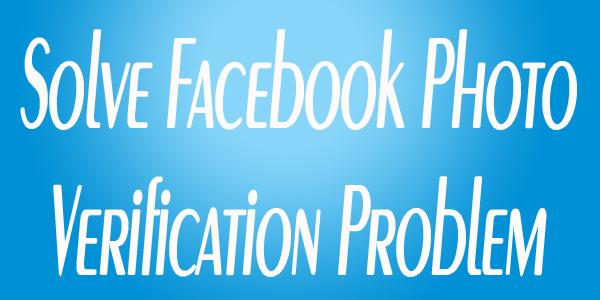 Facebook Photo Verification Problem