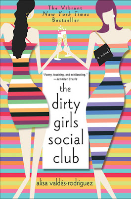 The Dirty Girls Social Club, Alisa Valdes-Rodriguez, Book Review, InToriLex