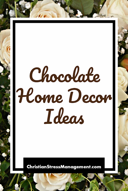 Chocolate Home Decor Ideas