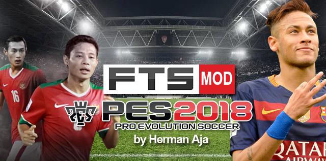 FTS Mod PES 2018 Apk Data OBB (by Herman Aja)