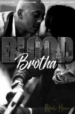 Watch Blood Brotha Online Free 2017 Putlocker