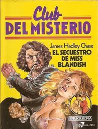 El secuestro de Miss Blandish – James Hadley Chase