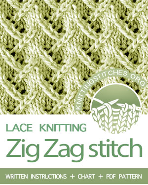 LACE KNITTING — #Howtoknit the Zig Zag Stitch, lovely stitch pattern. Very well written, chart, PDF knitting pattern.  #knitting #laceknitting
