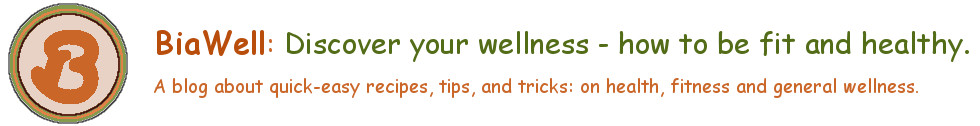 Discover your wellness  - How to be fit and healthy!