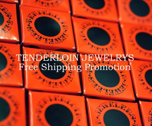 12/18(月)~12/27(水)までの10日間、テンダーロインのリングの通販にかかる送料・代引き手数料全国無料キャンペーンを実施いたします。