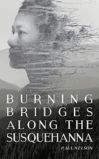 Burning Bridges Along the Susquehanna - Fantasy kindle book promotion Paul Nelson