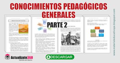 CONOCIMIENTOS PEDAGÓGICOS  GENERALES  PARTE 2
