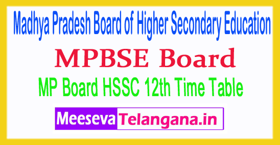 Madhya Pradesh Board of Secondary Education MP Board 12th Time Table 2019 Download