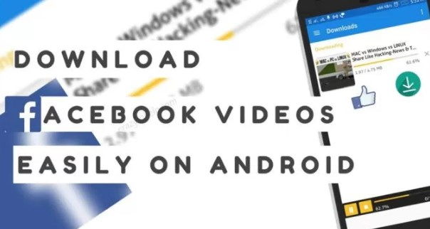 How to download facebook videos on your android
