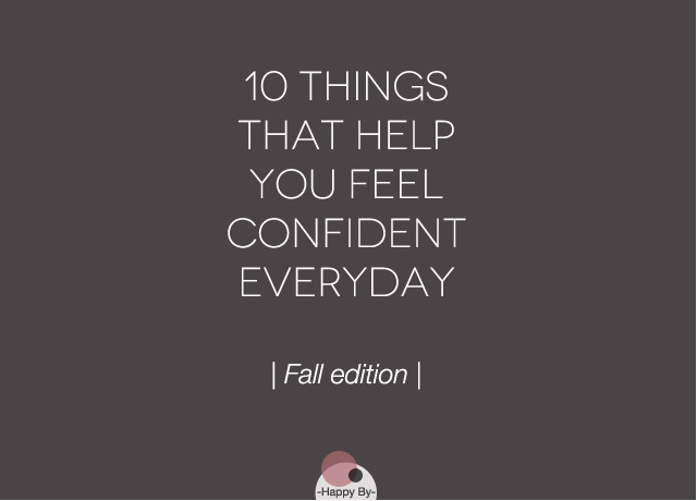 Things that make you confident