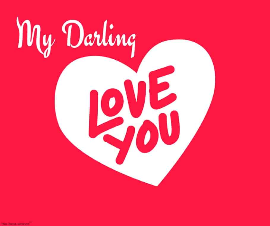 my darling love you