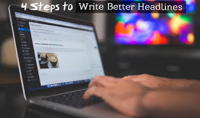 4 Cara Menulis Judul Artikel Blog yang baik