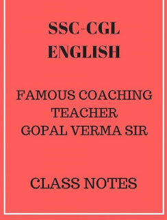 Download Class Notes Of English of Gopal Verma Sir For SSC And Banking Exams
