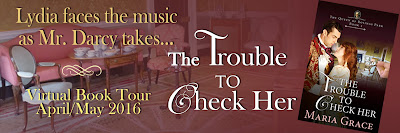 Blog Tour - The Trouble to Check Her by Maria Grace