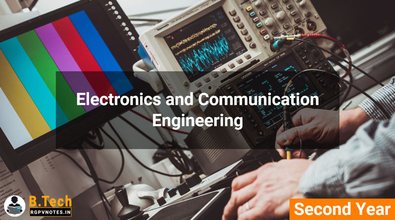 Electronics and Communication Engineering - 2nd year RGPV notes AICTE