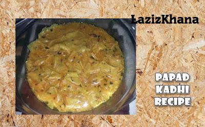 पापड़ कढ़ी बनाने की विधि - Papad Kadhi Recipe in Hindi