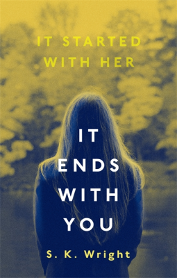 It Ends With You by S. K. Wright