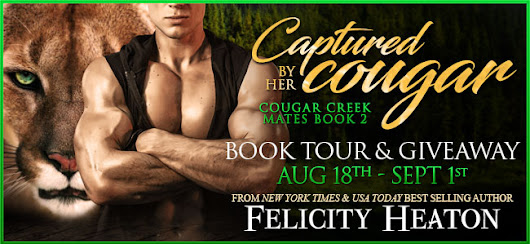 Captured by her Cougar (Cougar Creek Mates Shifter Romance Series Book 2) Felicity Heaton - Review and Blog Tour