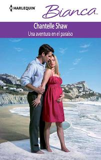 Chantelle Shaw - Una Aventura en el Paraíso
