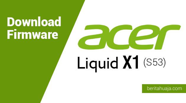 Download Firmware Acer Liquid X1 (S53)