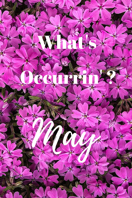 What's Occurrin: May