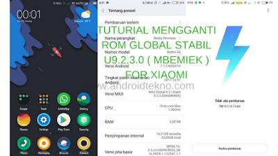TUTURIAL MENGGANTI ROM GLOBAL STABIL U9.2.3.0 ( MBEMIEK ) FOR XIAOMI